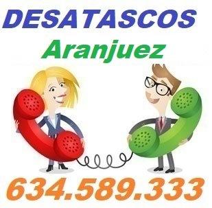 Telefono de la empresa desatascos Aranjuez